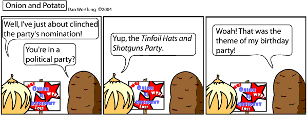 Vote Tinfoil Hats and Shotguns in your upcoming local elections