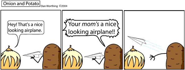 That Potato is a weird guy.