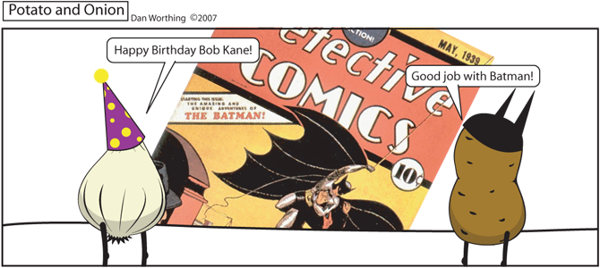 Bill Finger did well too, but it's not his birthday.